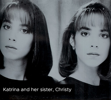 Katrina-and-her-sister-Christy
